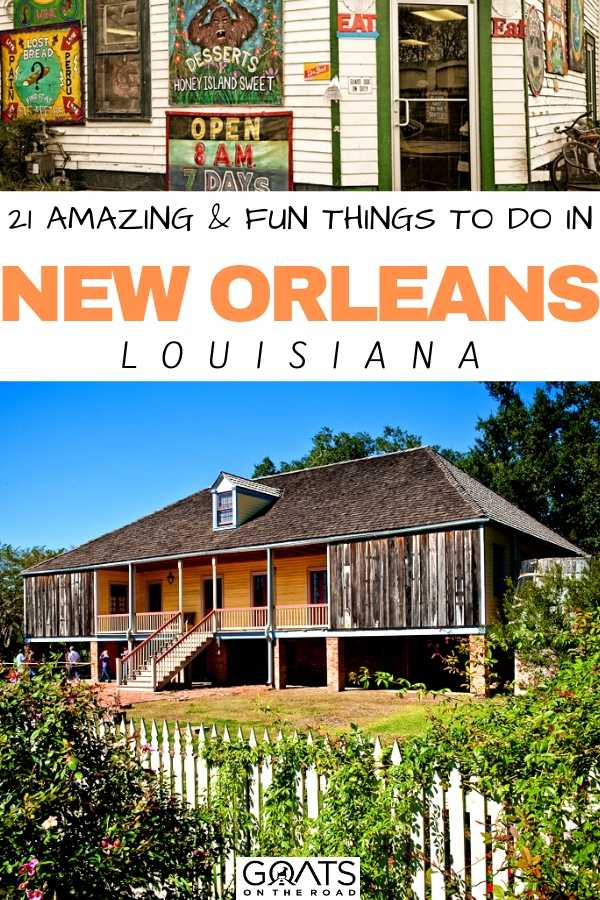 """""""21 Amazing & Fun Things To Do in New Orleans"""