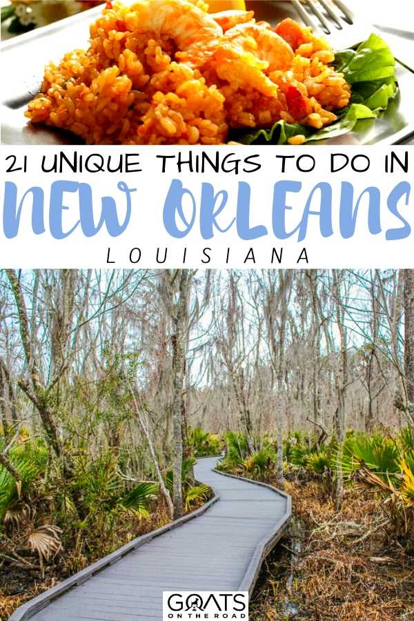 """""""21 Unique Things To Do in New Orleans"""