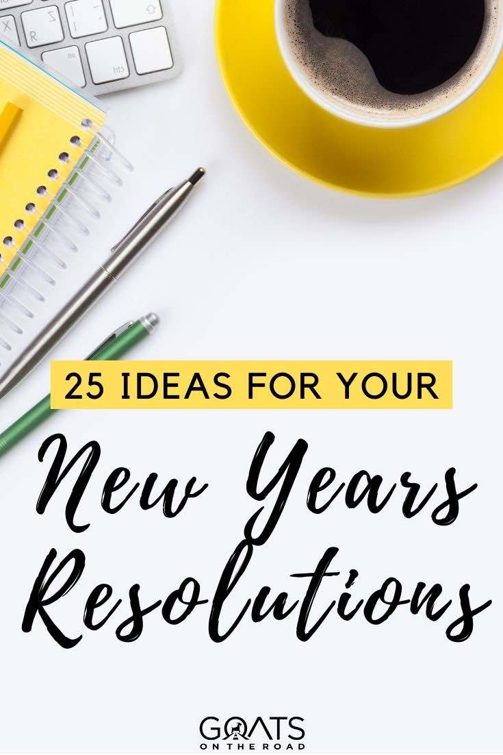 notepad with text overlay 25 ideas for your New Years resolutions