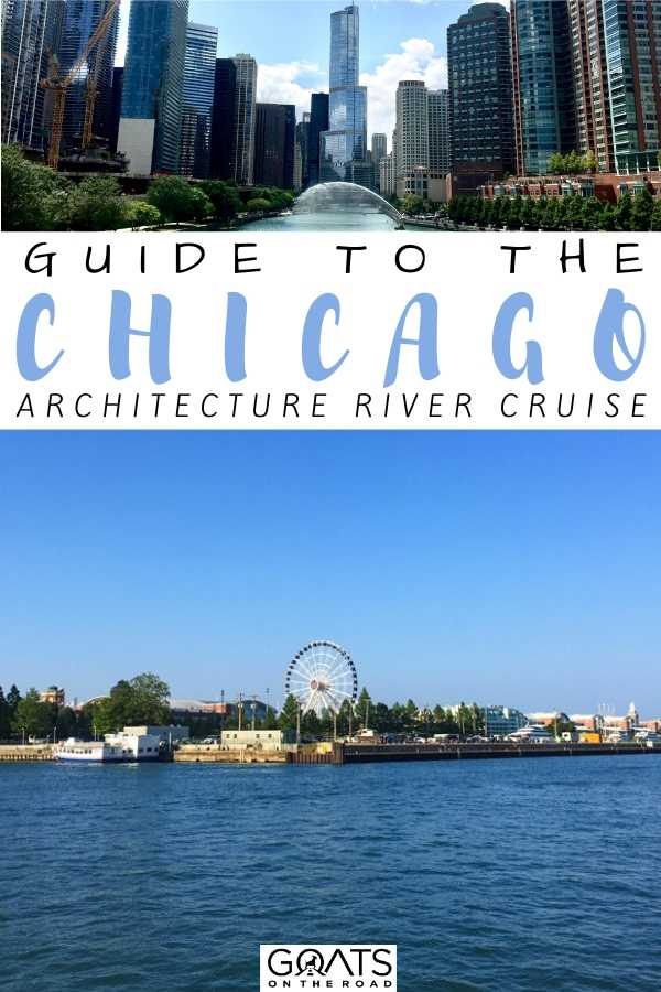 """""""Guide To The Chicago Architecture River Cruise"""