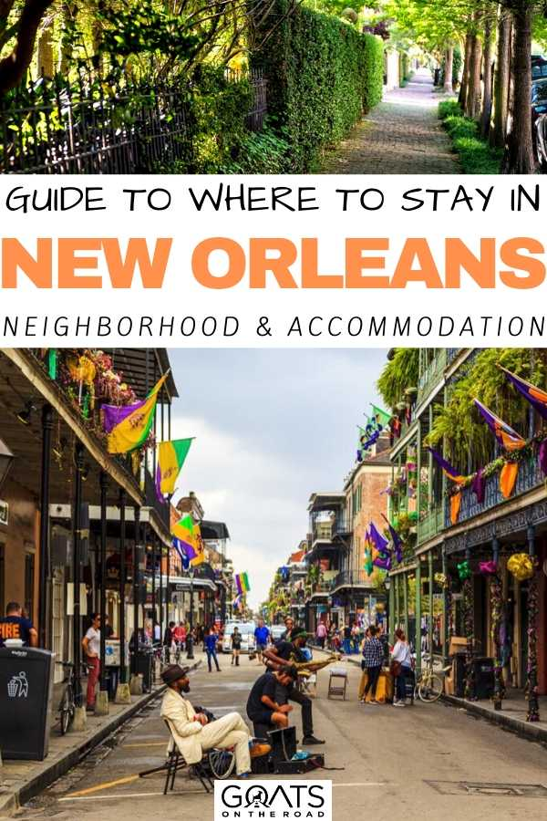 """Guide To Where To Stay in New Orleans"