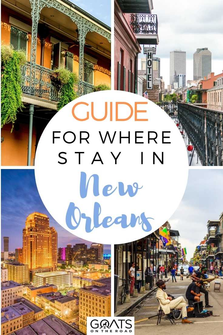 Guide for Where to Stay in New Orleans