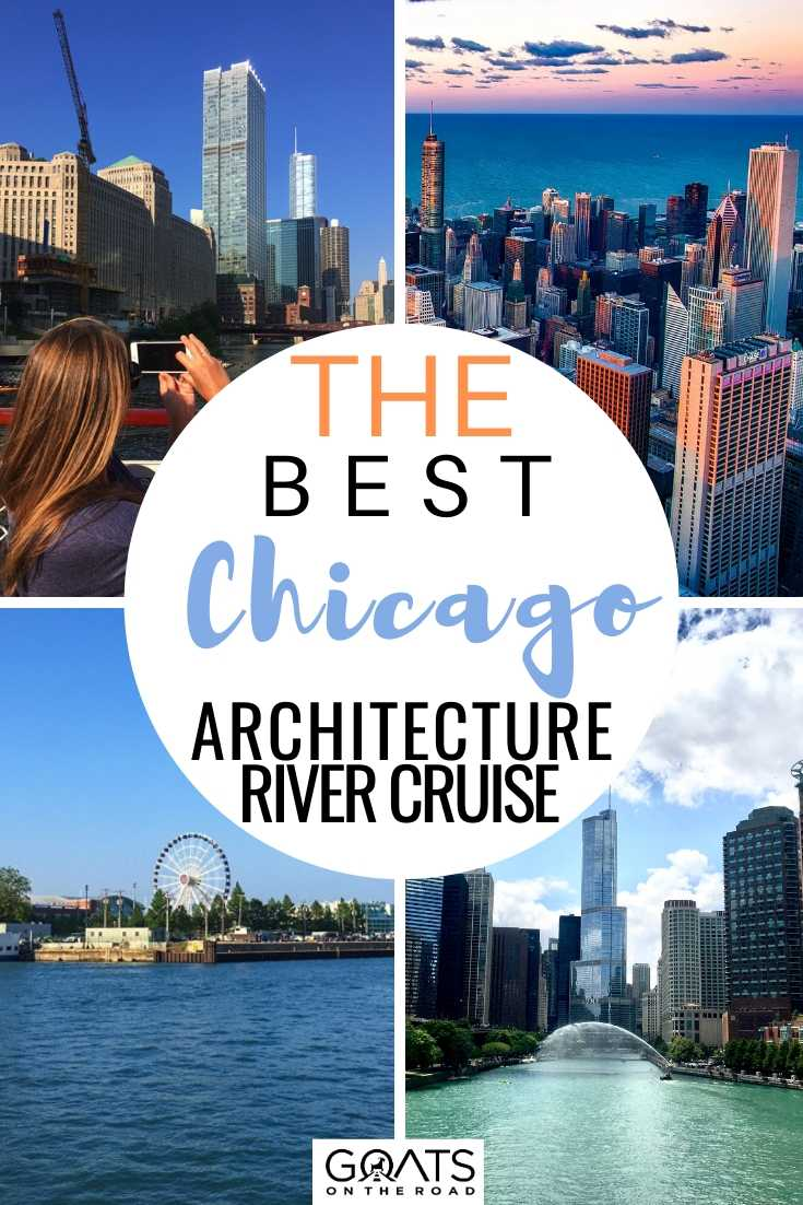 The Best Chicago Architecture River Cruise