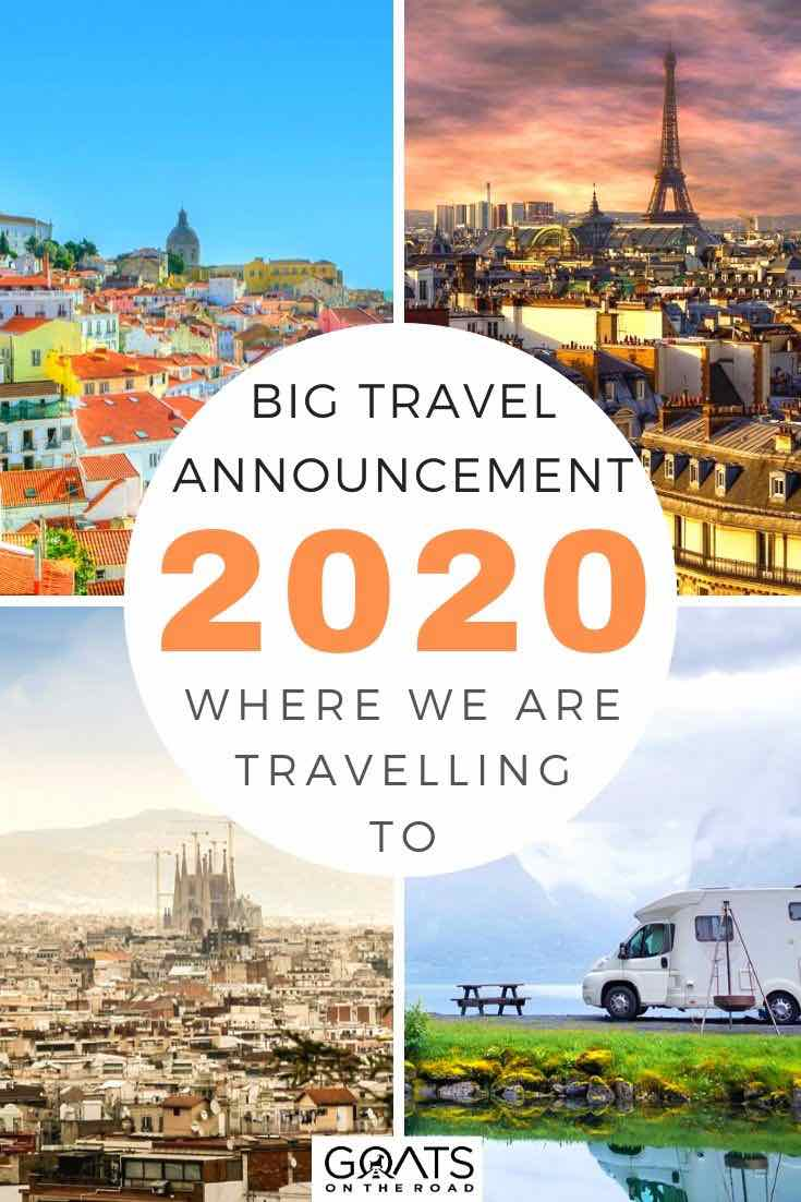 highlights of europe with text overlay big travel announcement for 2020 where we are travelling to