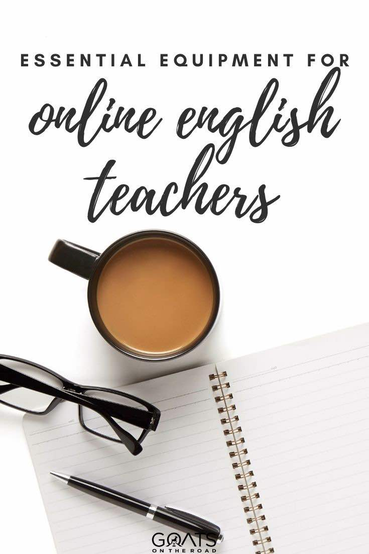 notepad with text overlay the best equipment for online English teachers