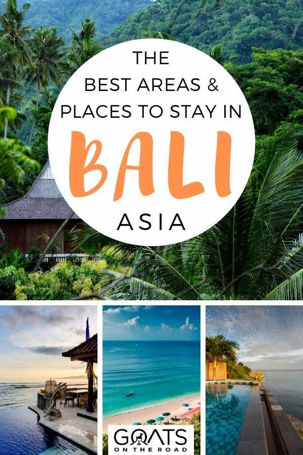 bali villa with text overlay the best areas and places to stay