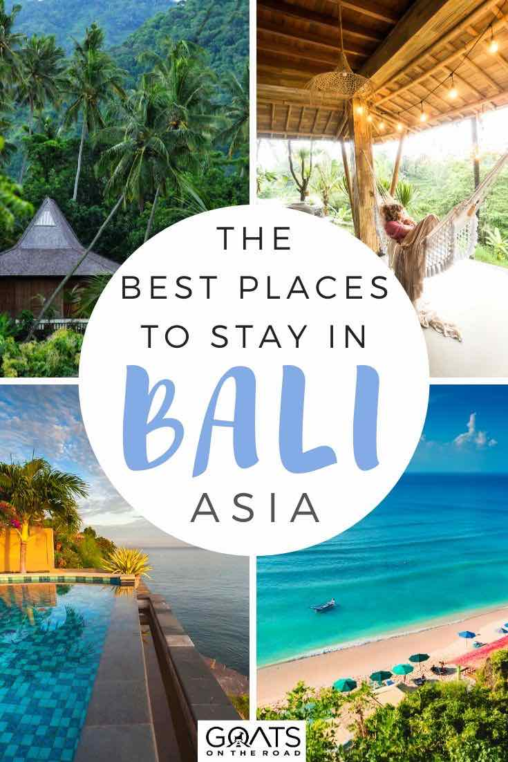 bali accommodation with text overlay the best places to stay in bali