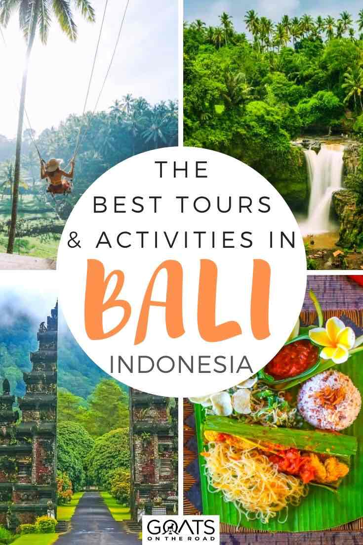 bali highlights with text overlay the best tours and activities