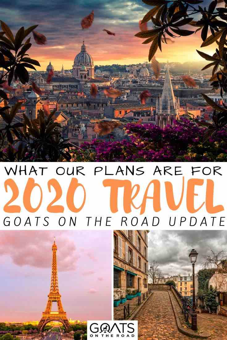 Paris and rome sunset with text overlay what our plans are for 2020 travel