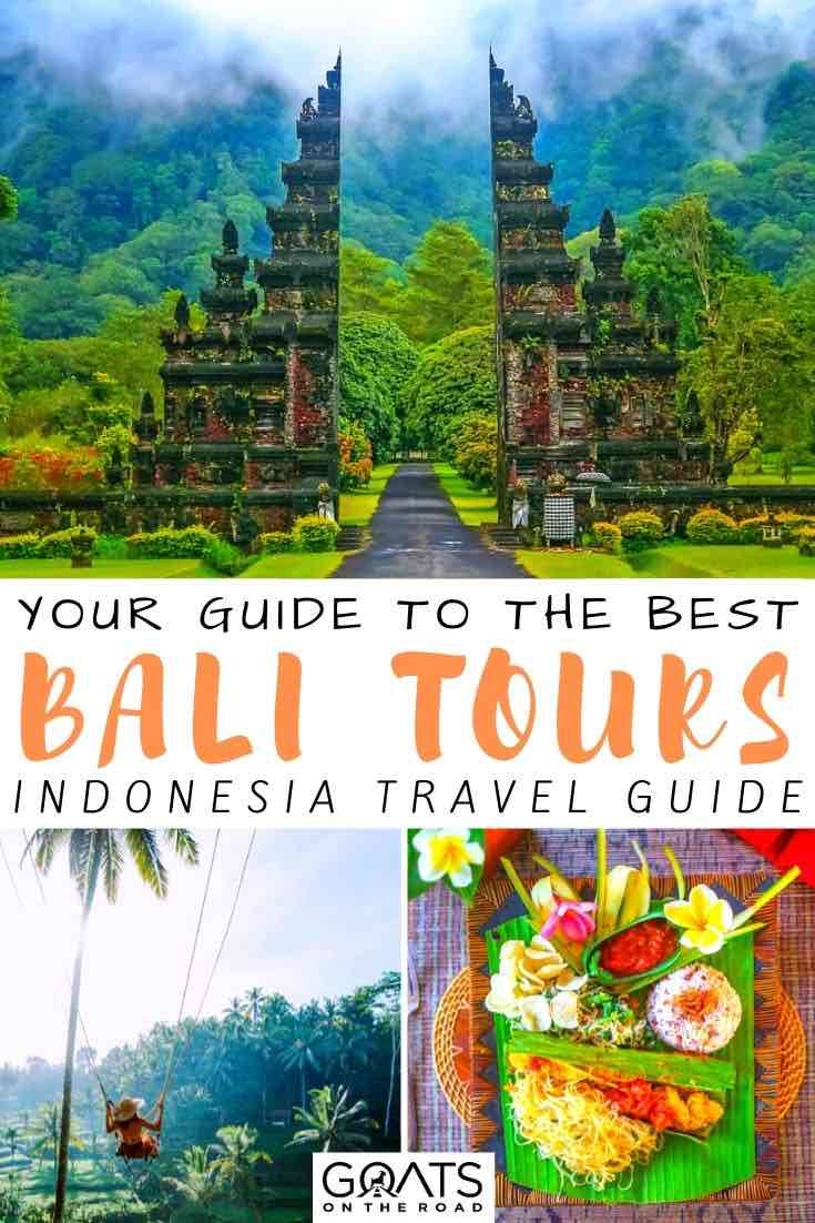 bali highlights with text overlay your guide to the best bali tours