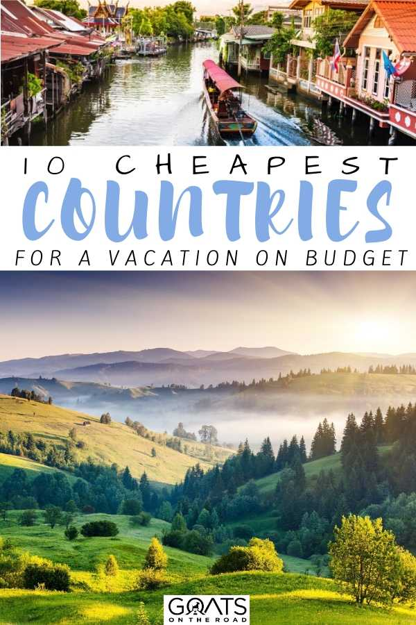 """""""10 Cheapest Countries For A Vacation On Budget"""