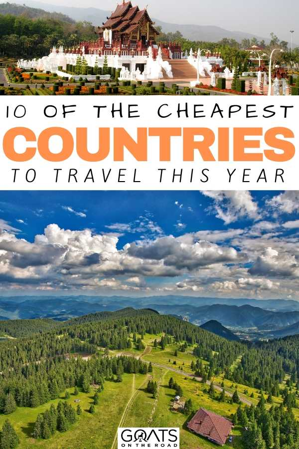 """""""10 Of The Cheapest Countries To Travel This Year"""