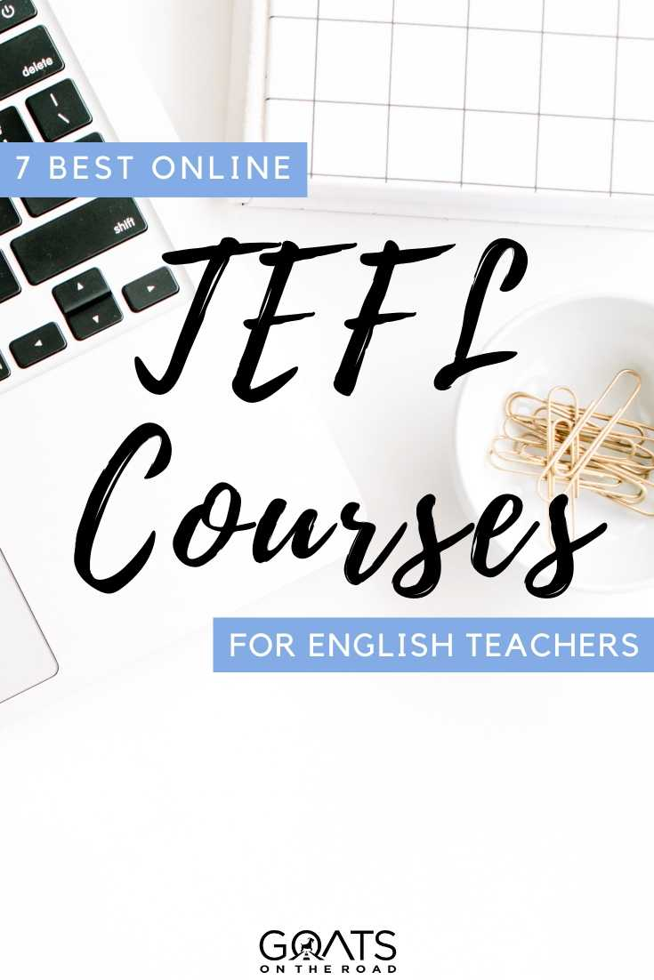 """7 Best Online TEFL Courses For English Teachers"