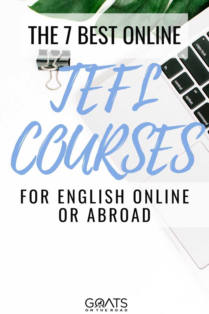 The 7 Best Online TEFL Courses For English Online or Abroad