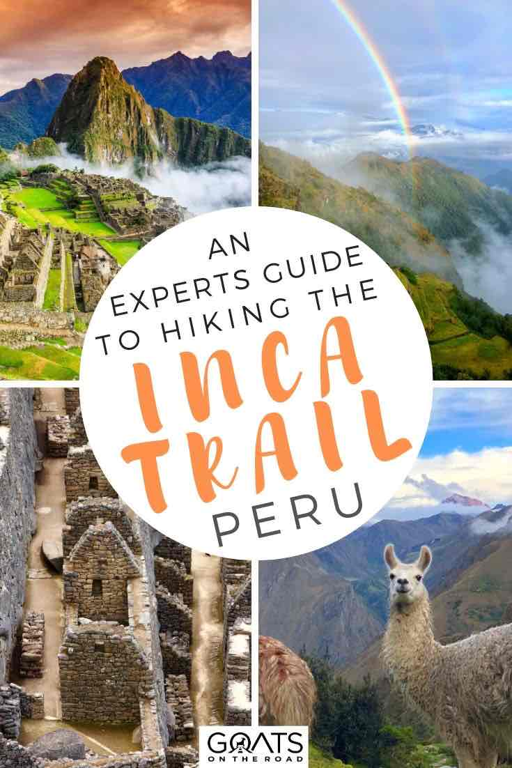 Machu Picchu with text overlay an experts guide to hiking the Inca trail