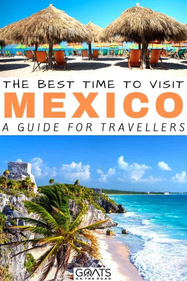 Tulum with text overlay the best time to visit mexico