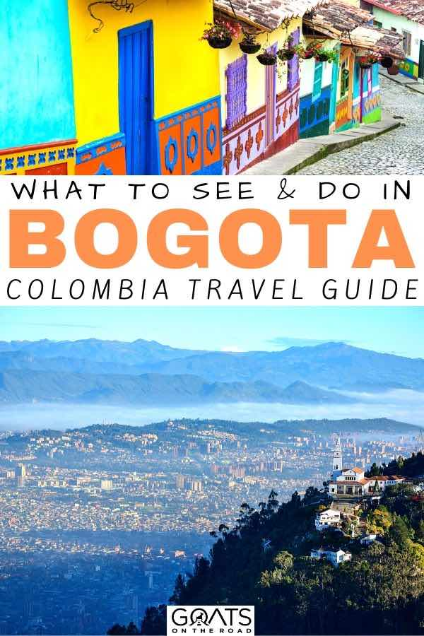 bogota skyline with text overlay what to see and do