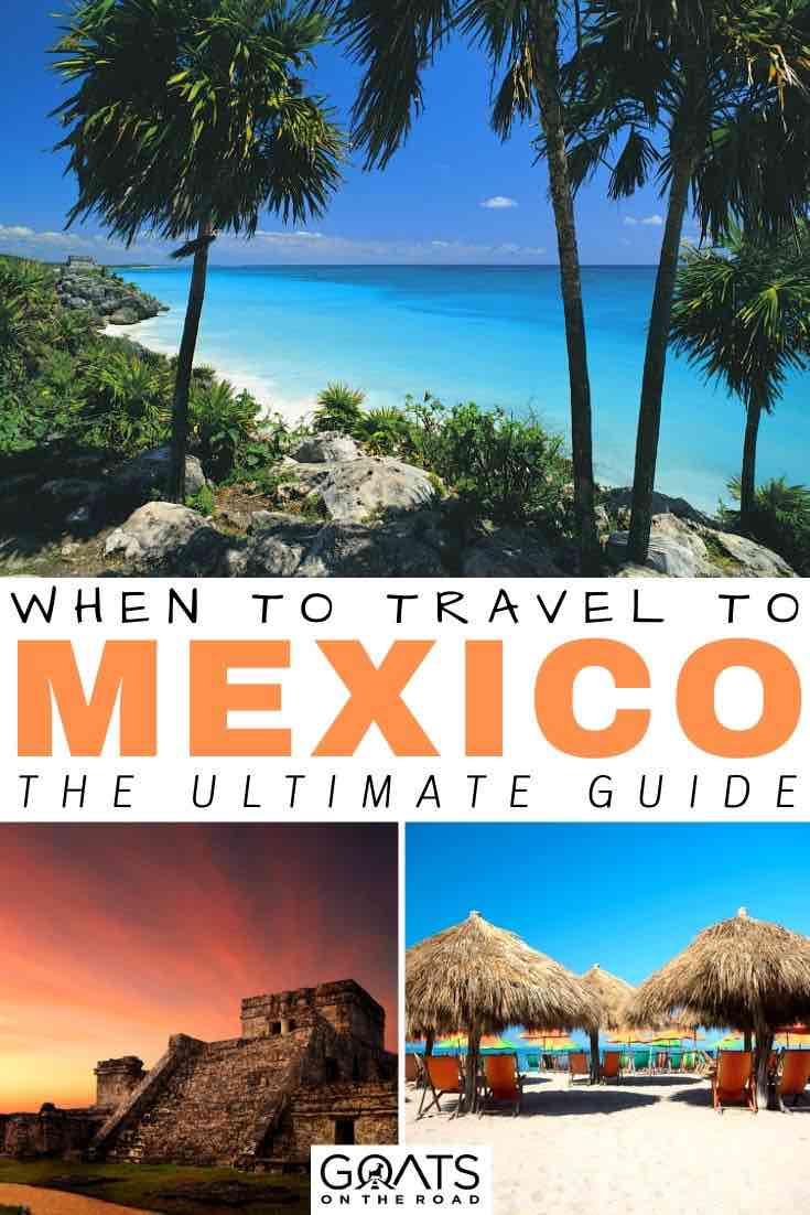 Tulum with text overlay when to travel to mexico