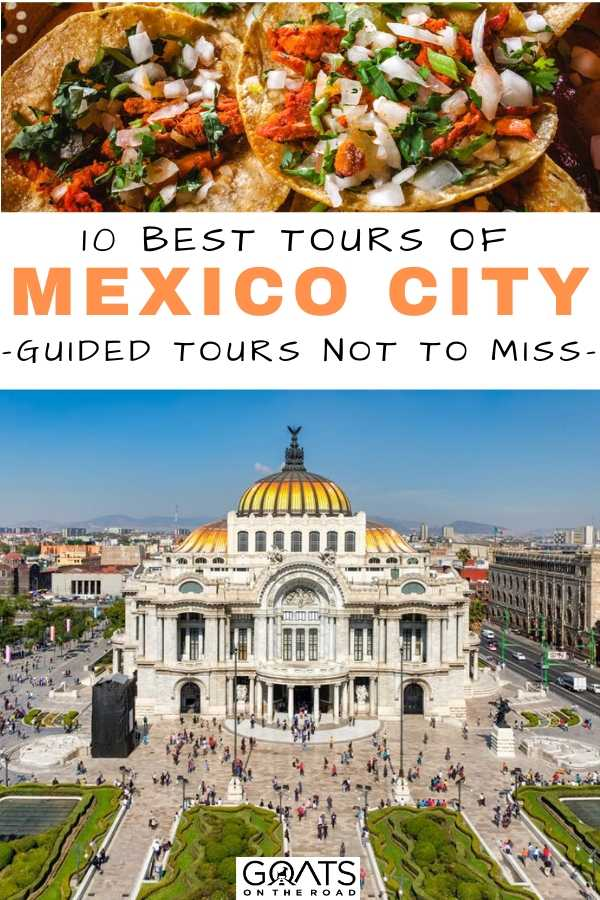 """""""10 Best Mexico City Tours"""