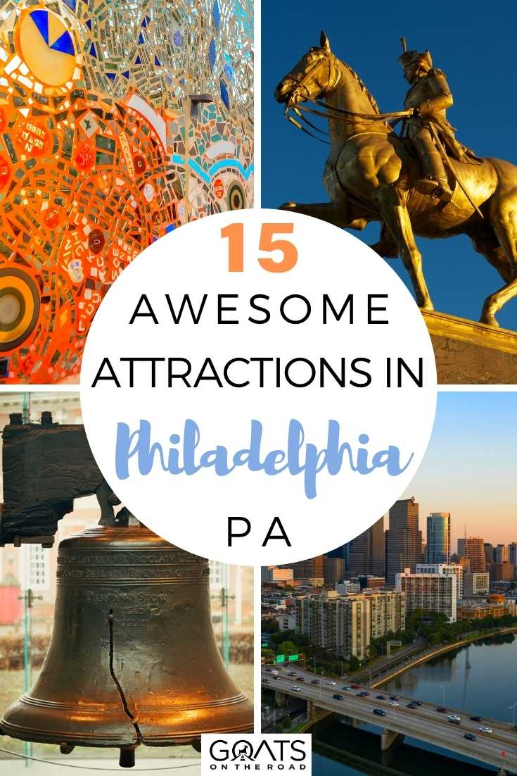 15 Awesome Attractions in Philadelphia, PA