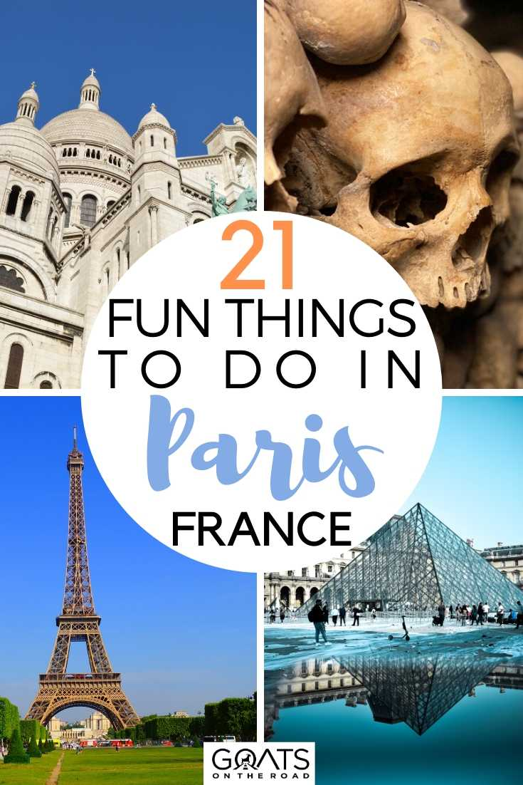 21 Fun Things To Do in Paris France