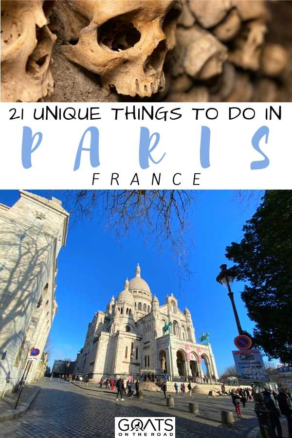 """""""21 Unique Things To Do in Paris France"""