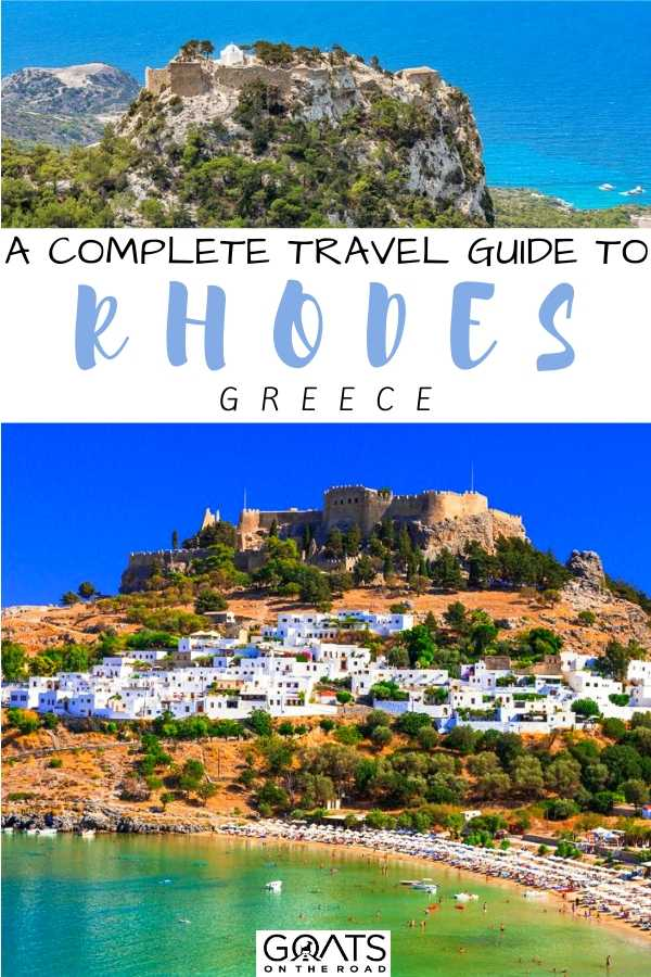 """""""A Complete Travel Guide to Rhodes, Greece"""