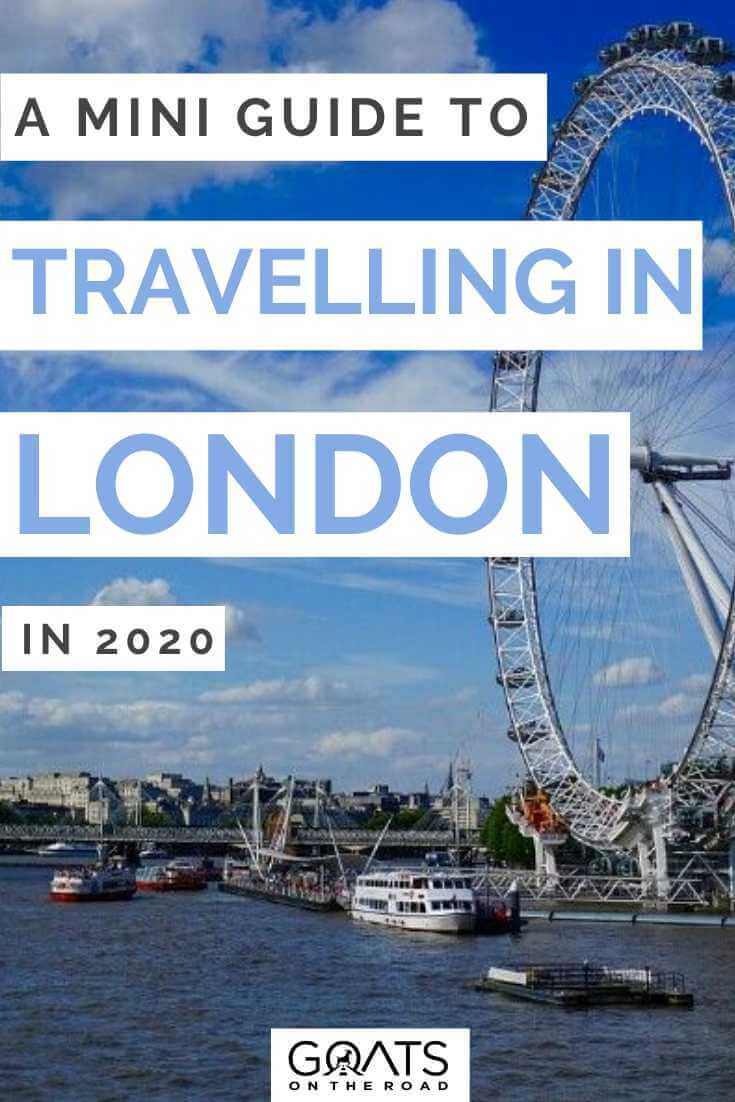 A Mini Guide to Travelling London England