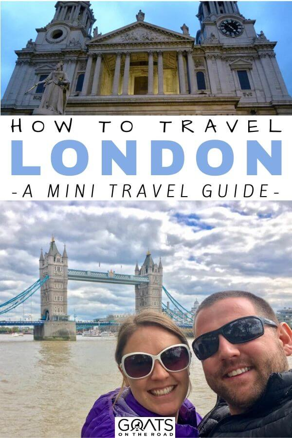 """A Mini Guide to Travelling London"