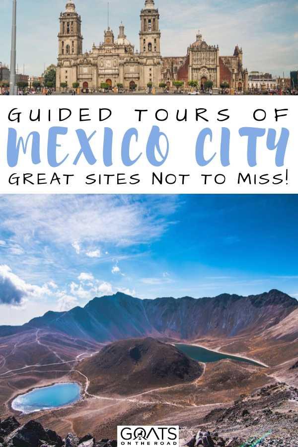 """""""Best Mexico City Tours"""
