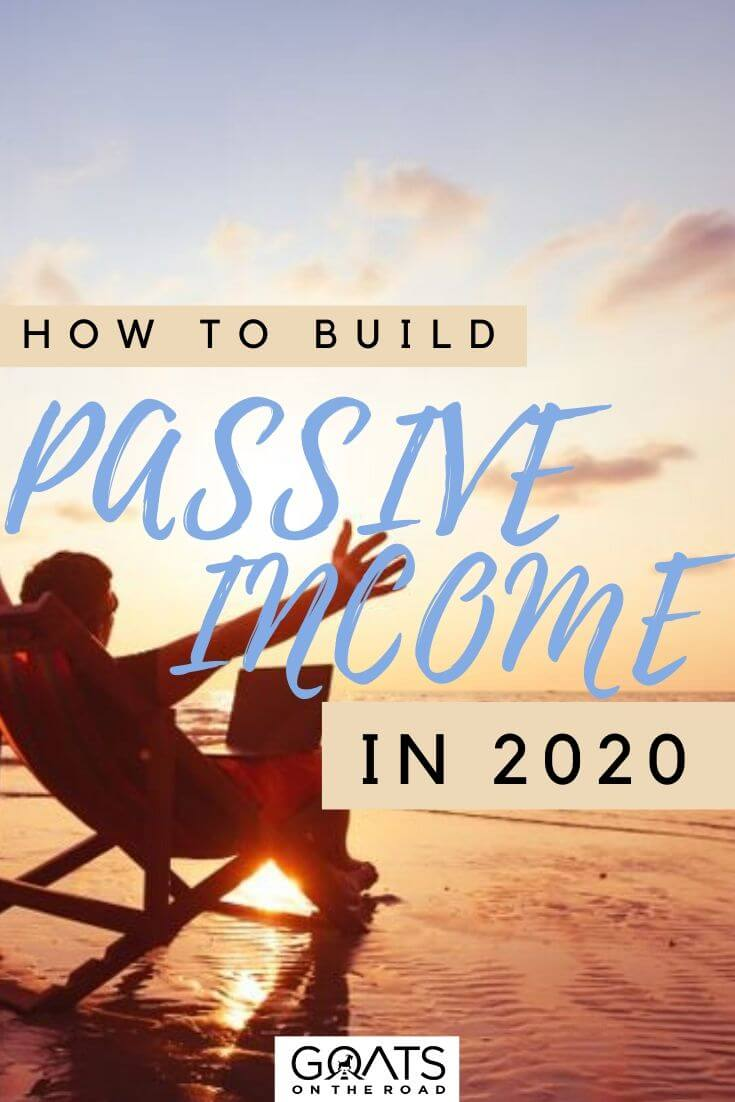 Passive Income Ideas For 2020 and Beyond