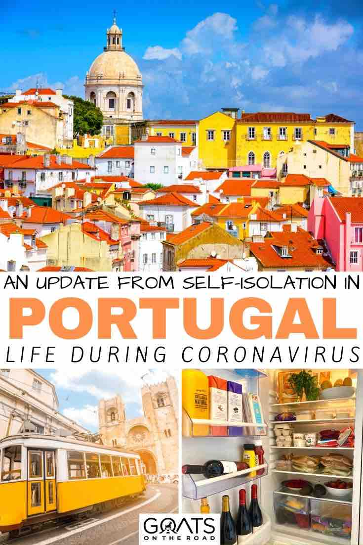 Portugal with text overlay an update from self-isolation in Portugal life during coronavirus