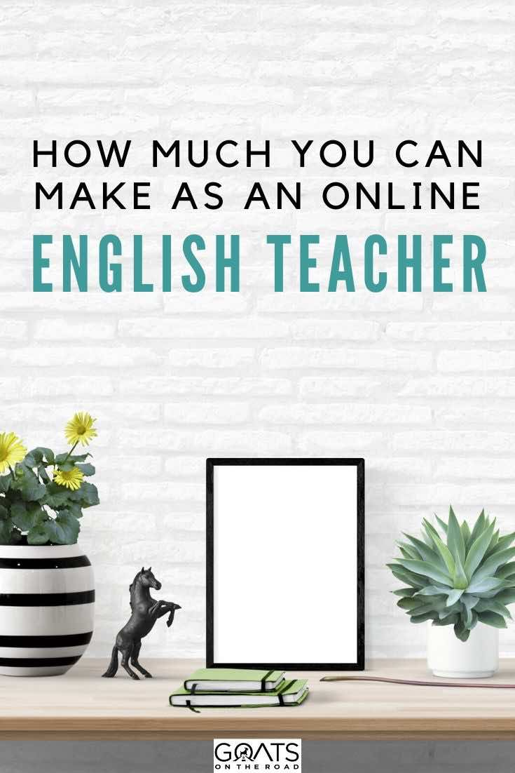 desk with text overlay how much you can make as an online English teacher