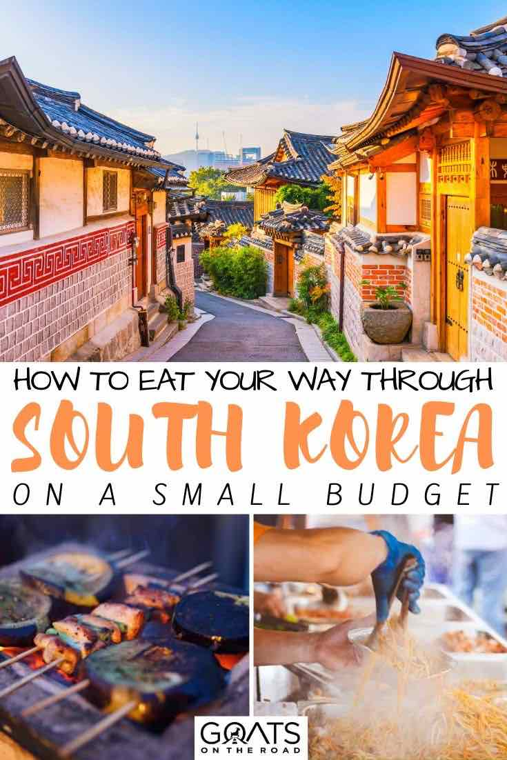 South Korea with text overlay how to eat your way through