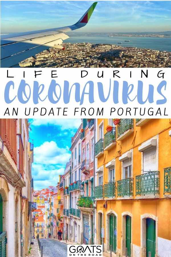 Portugal streets with text overlay life during coronavirus an update from Portugal