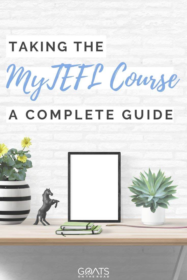 desk with text overlay taking the MyTEFL Course a complete guide