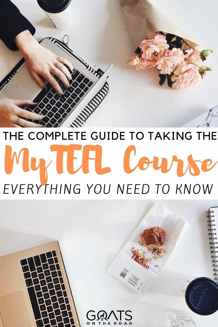 desk with text overlay the complete guide to taking the MyTEFL course