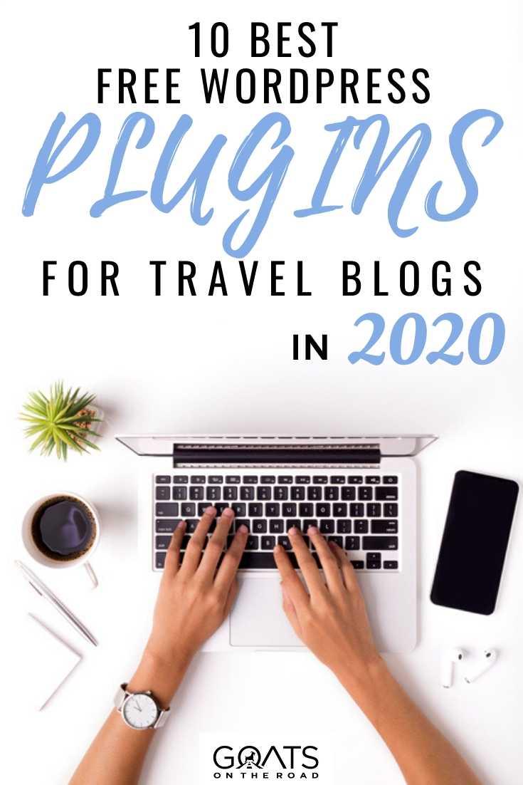 """10 Best Free WordPress Plugins for Travel Blog"