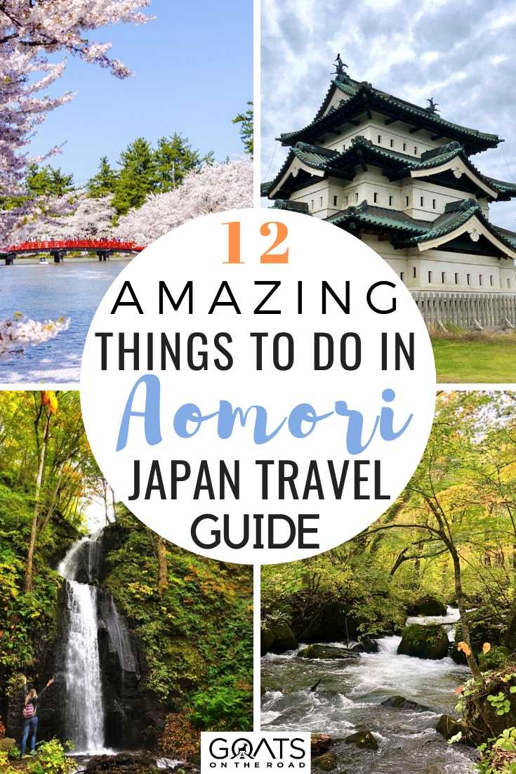 12 Amazing Things To Do in Aomori Japan