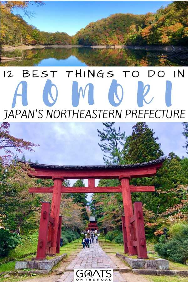 """12 Best Things To Do in Aomori Japan's Northeastern Prefecture"