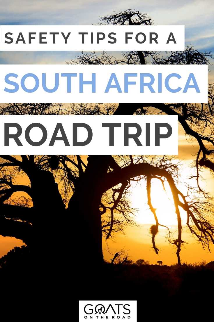 """12 Top Safety Tips For a South African Road Trip"