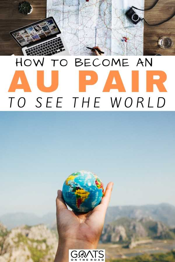 """Get Paid To Travel As An Au Pair"