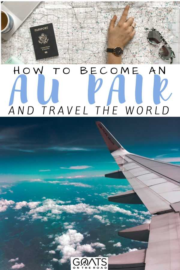 """How To Become an Au Pair and Travel"