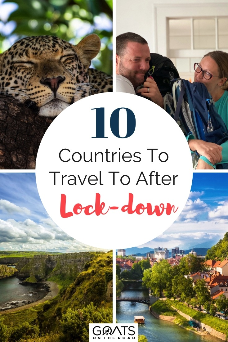 10 countries to travel to after lockdown is over