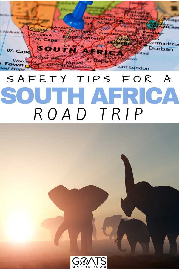 """Safety Tips For a South African Road Trip"