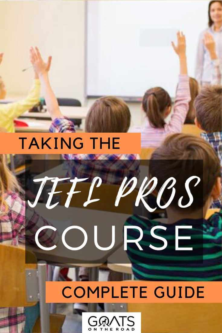 """""""Taking TEFL Pros Course A Complete Guide"""