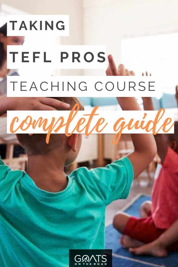 """""""Taking The TEFL Pros Course A Complete Guide"""