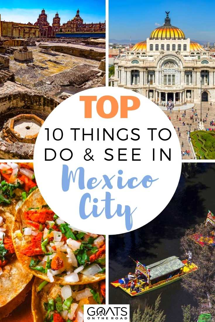 Top 10 Things To Do & See in Mexico City