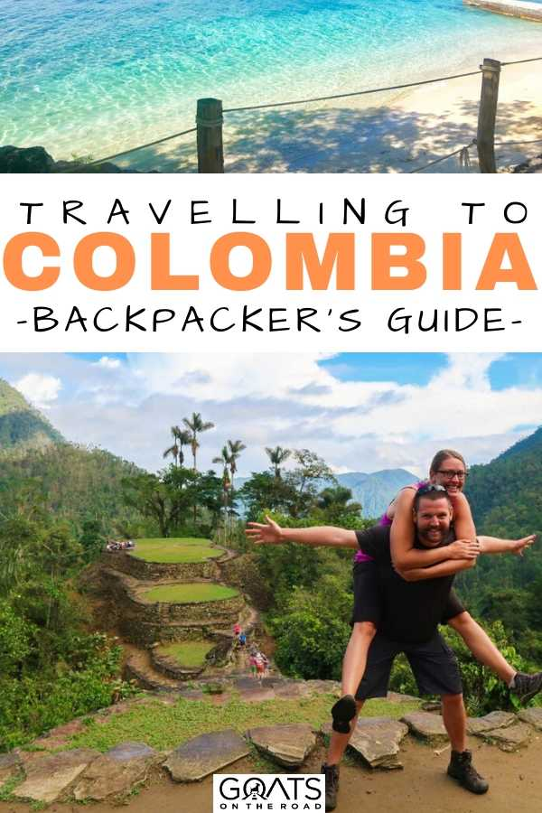 """""""Ultimate Backpacking Guide To Travelling Colombia"""