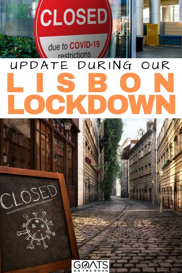 """""""Update During Our Portugal Lockdown"""